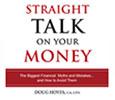 Straight Talk On Your Money by Doug Hoyes