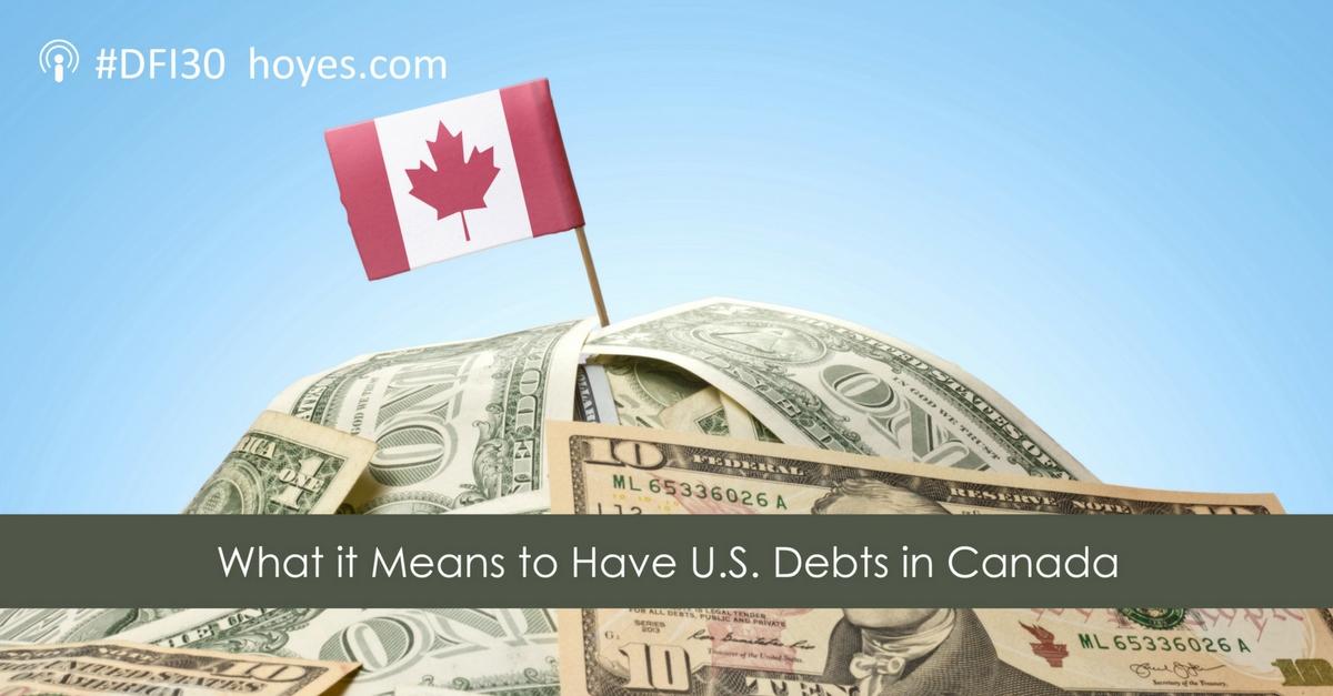 us-debts-in-canada-podcast-transcript v2
